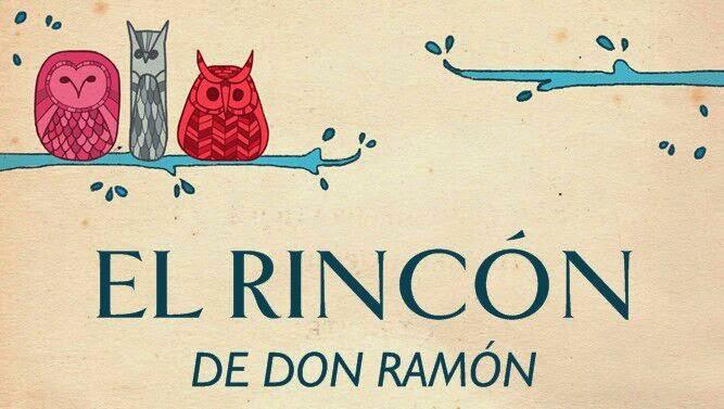 EL RINCÓN DE DON RAMÓN