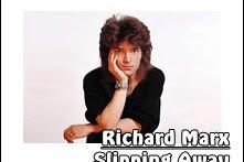 Lirik Lagu Slipping Away- Richard Marx