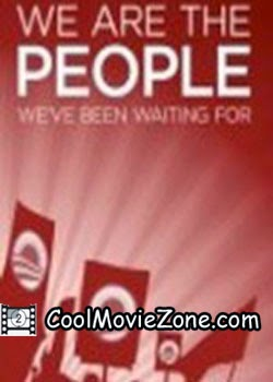 We Are the People We've Been Waiting For (2009)