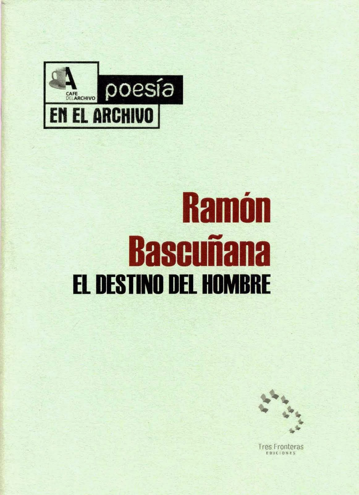 EL DESTINO DEL HOMBRE [2009]
