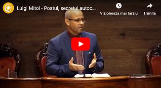 Luigi Mițoi 🔴 Postul, secretul autocontrolului (1 & 2)