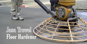 Harga Jasa Trowel Floor Hardener Lantai Beton, Epoxy Poles Beton 2021