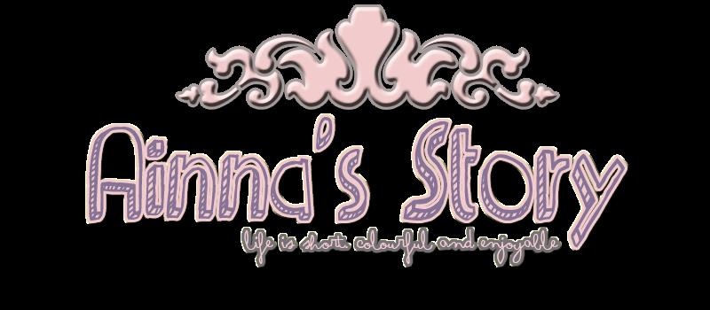 ❤ Ainna's Story ❤