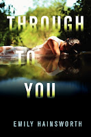 book cover of Through To You by Emily Hainsworth