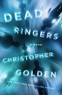 Dead Ringers by Christopher Golden
