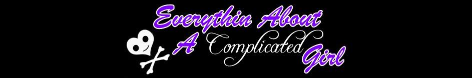 Everything About A Complicated Girl