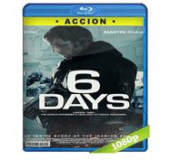 6 Dias (2017) Full HD BRRip 1080p Audio Dual Latino/Ingles 5.1