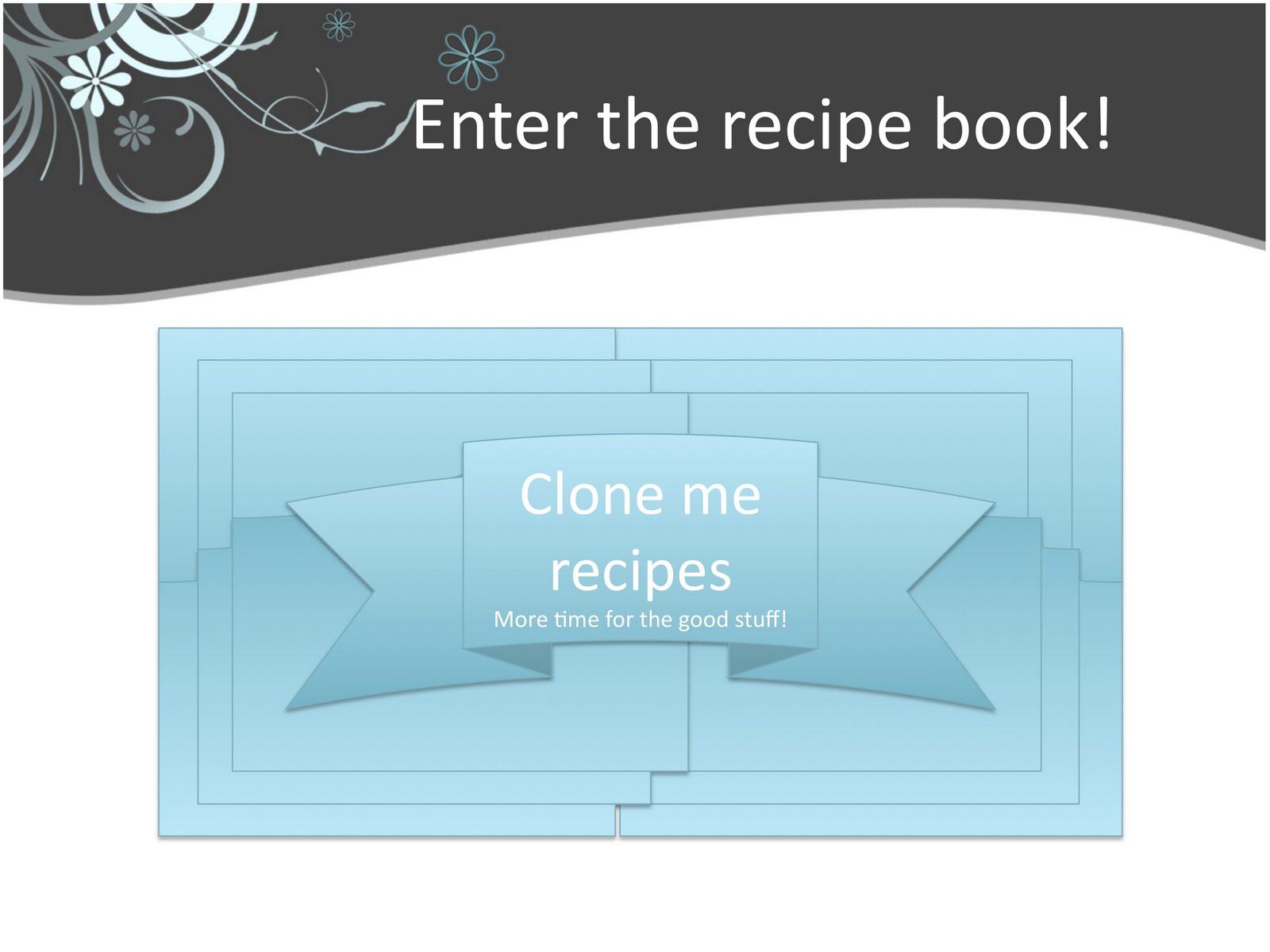 Clone Me Recipes | smittysensei