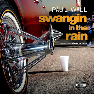 Paul Wall - Swangin In The Rain Stafa Mp3 dan Lirik Terbaru