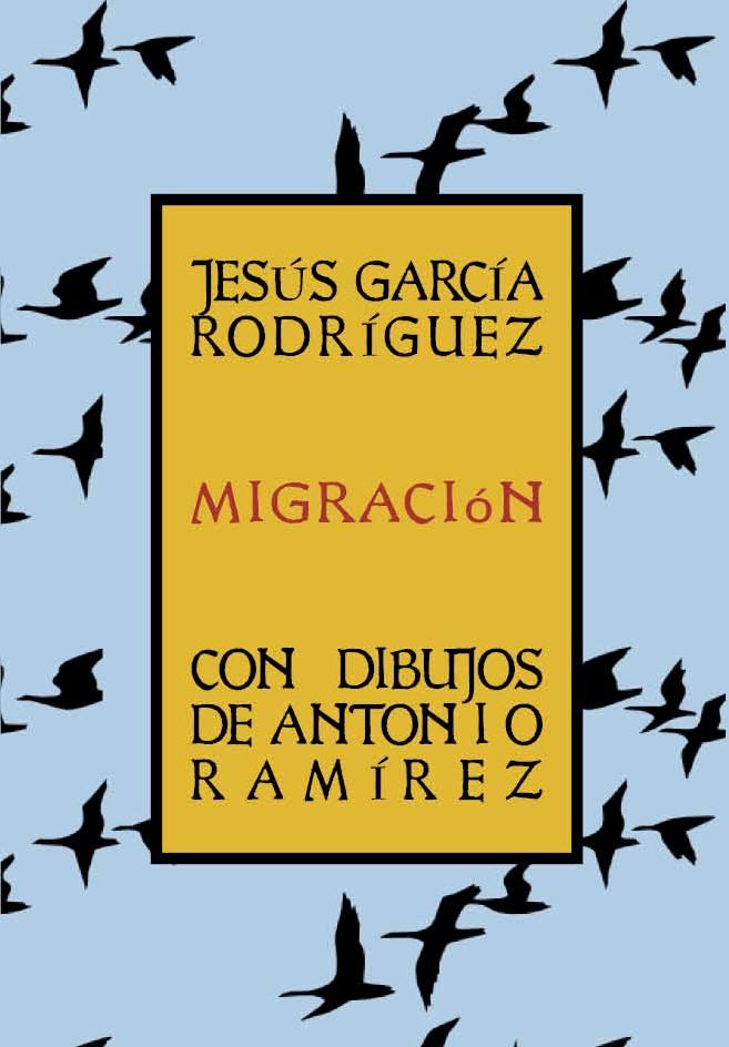 Enclave de libros Presentacin Migracin  Jess Garca Rodrguez