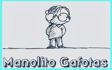 """""""Manolito Gafotas"""""""