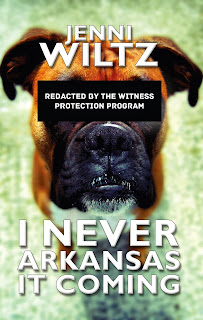 I Never Arkansas It Coming by Jenni Wiltz