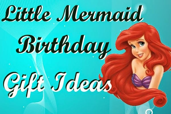 http://toppartyideasforkids.blogspot.com/2014/05/little-mermaid-birthday-gift-ideas.html