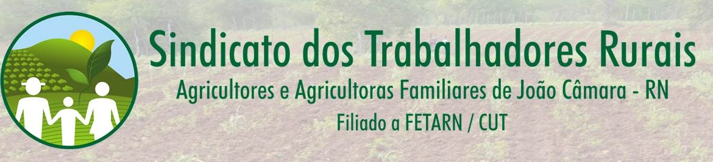 STTR - Sindicato dos Trabalhadores e Trabalhadoras Rurais de João Câmara;RN