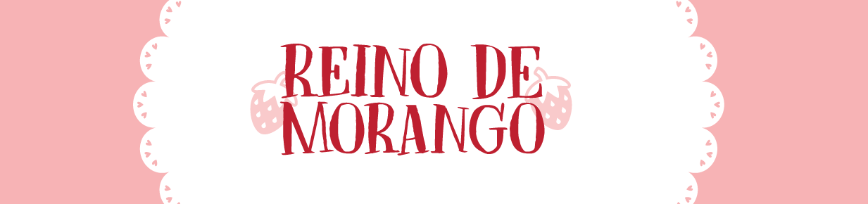 Reino de Morango ♥