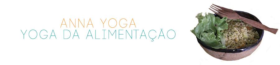 Anna Yoga - Yoga da Alimentação