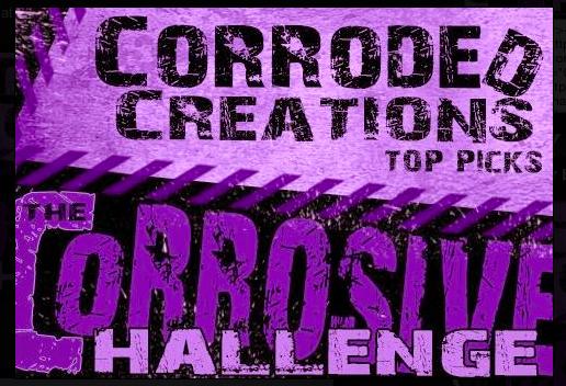 Corrosive Challenge Top Pick