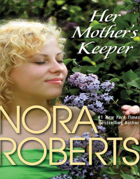 Download Her Mother U0026 39 S Keeper Nora Roberts Pdf Free