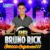 Baixar – Bruno Rick – O Príncipe da Sofrência – Volume 1