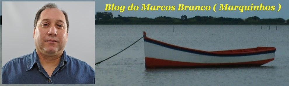 Blog do Marcos Branco (Marquinhos)