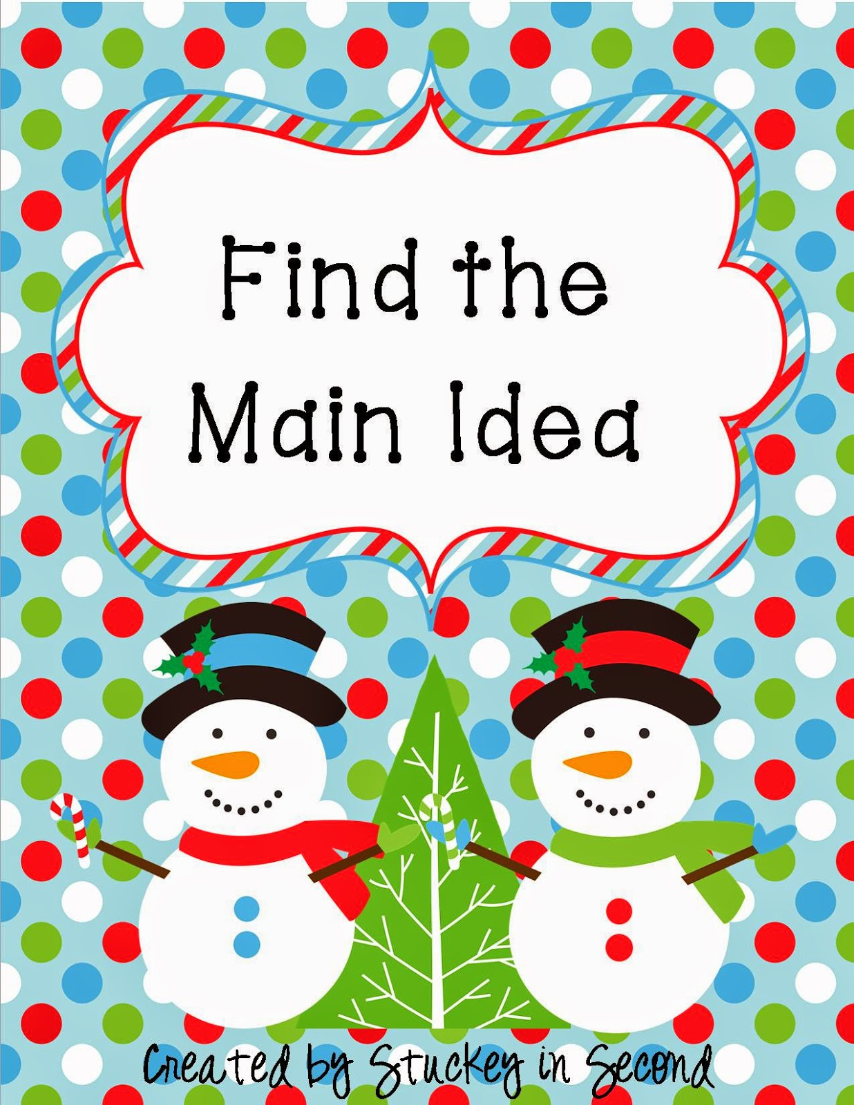 http://www.teacherspayteachers.com/Product/Winter-Main-Idea-Center-423987