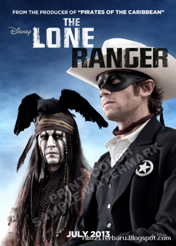 The Lone Ranger 2013 di Bioskop