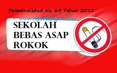 Download Permendikbud Nomor  Tentang Kawasan Tanpa Rokok Di Lingkungan Sekolah
