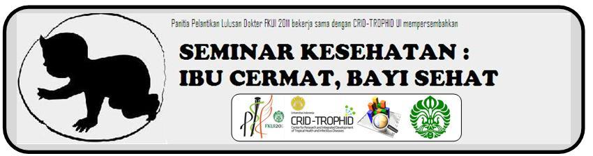 """Seminar Umum : """"IBU CERMAT, BAYI SEHAT"""""""