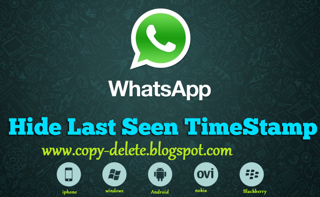 How To Hide Last seen Time on Whatsapp on any smartphone without using ...