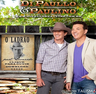 Download  musicasBAIXAR CD Di Paullo e Paulino – O Ladrão (2011)
