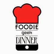 Foodie geek dinner