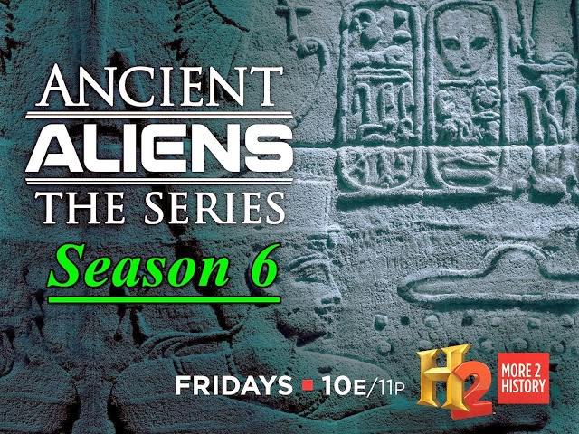 (Ancient Aliens) - 6ª Temporada
