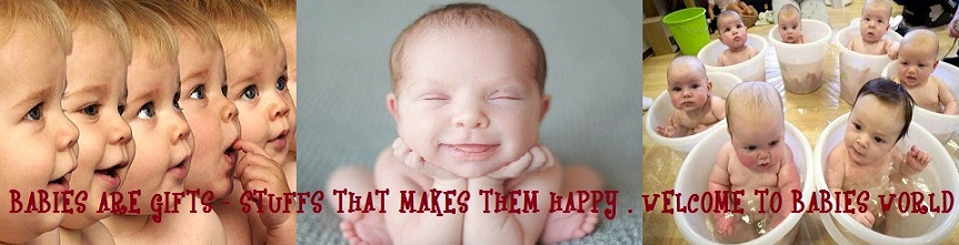 Babies are Gifts - Stuffs That Makes Them Happy