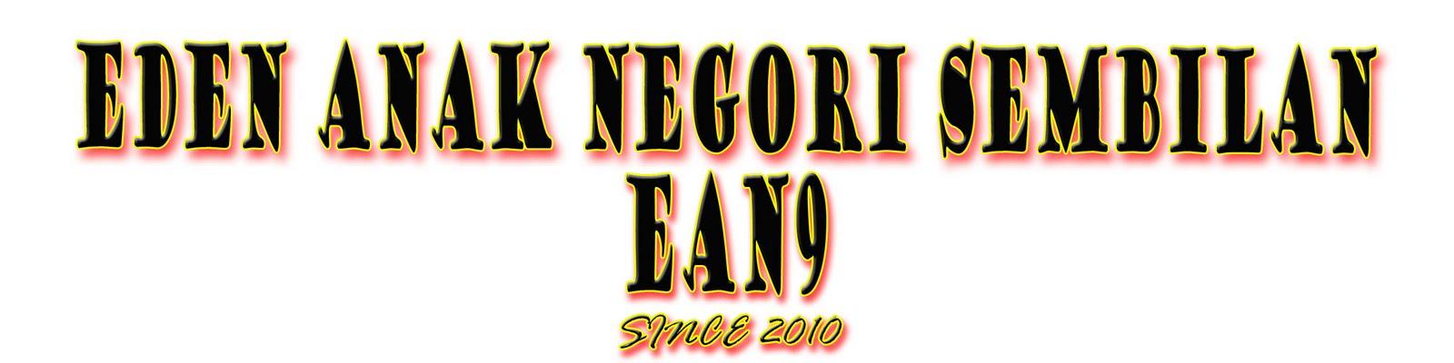 Eden Anak Negori Sembilan (EAN9)