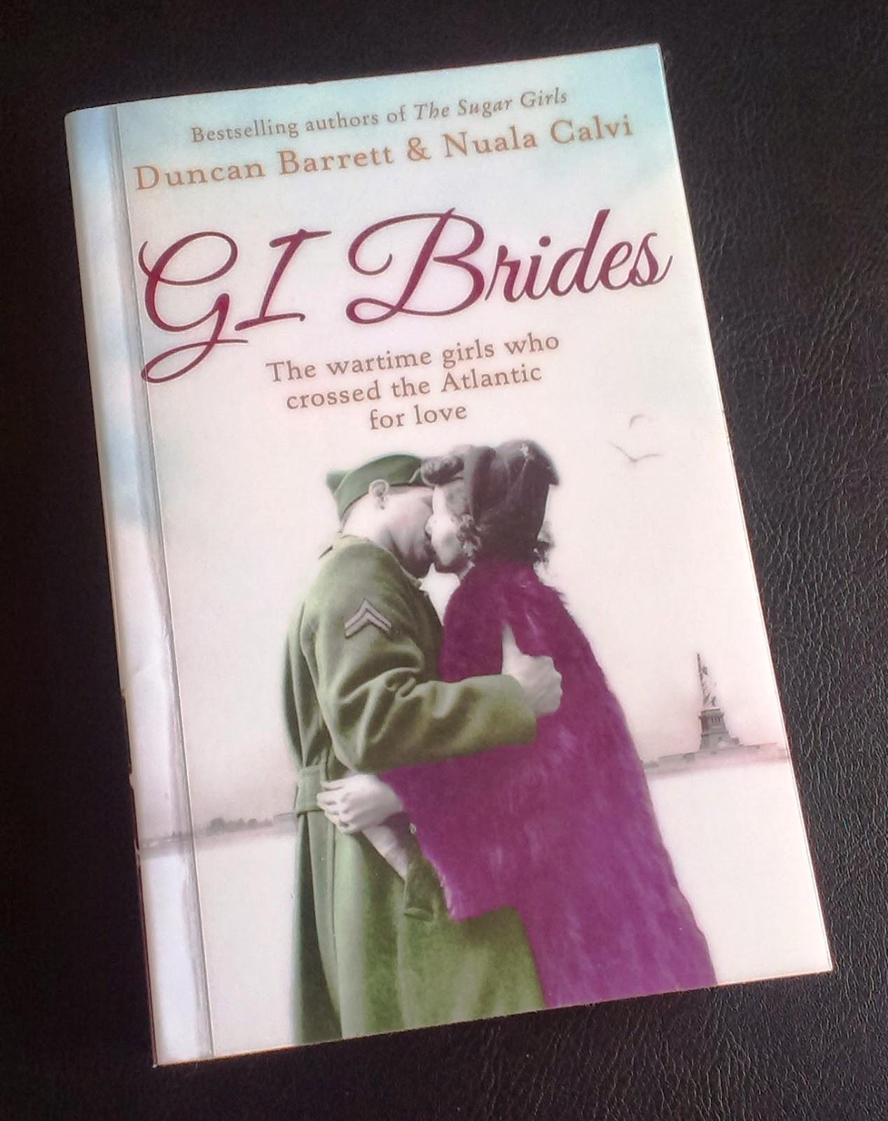 G.I. Brides by Duncan Barrett and Nuala Calvi