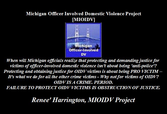 MICHIGAN OFFICER INVOLVED DOMESTIC VIOLENCE PROJECT [MIOIDV PROJECT ]