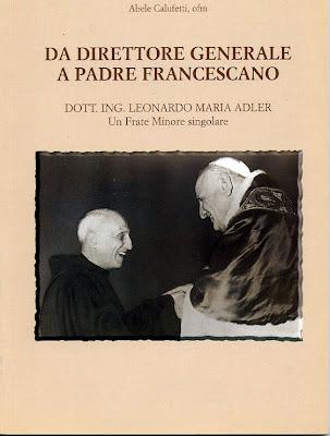 Padre Leonardo Maria Adler - Da direttore generale a padre francescano