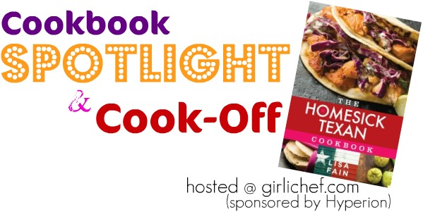 <i>Cookbook Spotlight and Cook-Off:</i> <b>The Homesick Texan Cookbook</b> by Lisa Fain <i>{event announcement}</i>