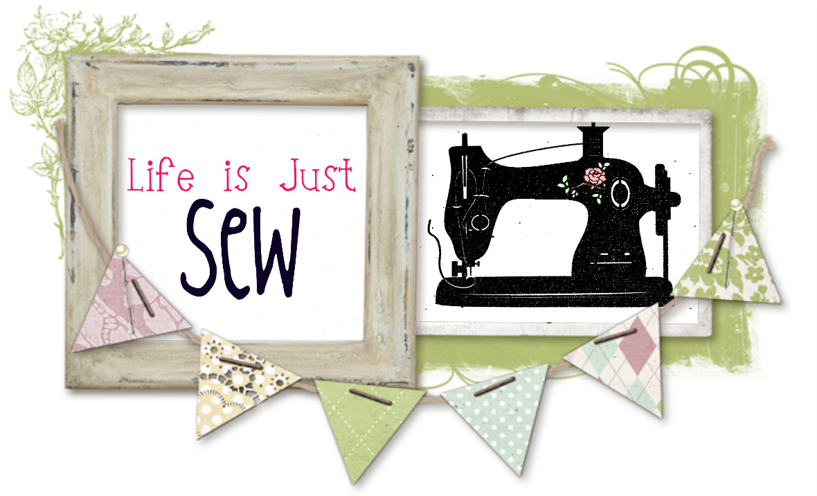 Life is Just Sew
