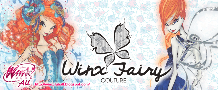 "- Concurso Winx Club All: ""Winx Fairy Couture"" - (New Contest for everyone!)"