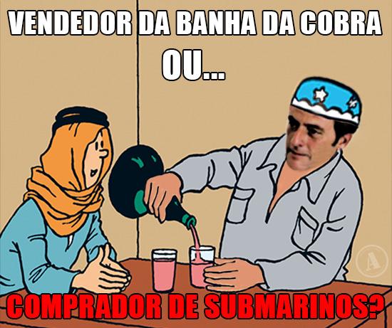 Paulo Porta e Tintin - Vendedor da banha da cobra ou comprador de submarinos?