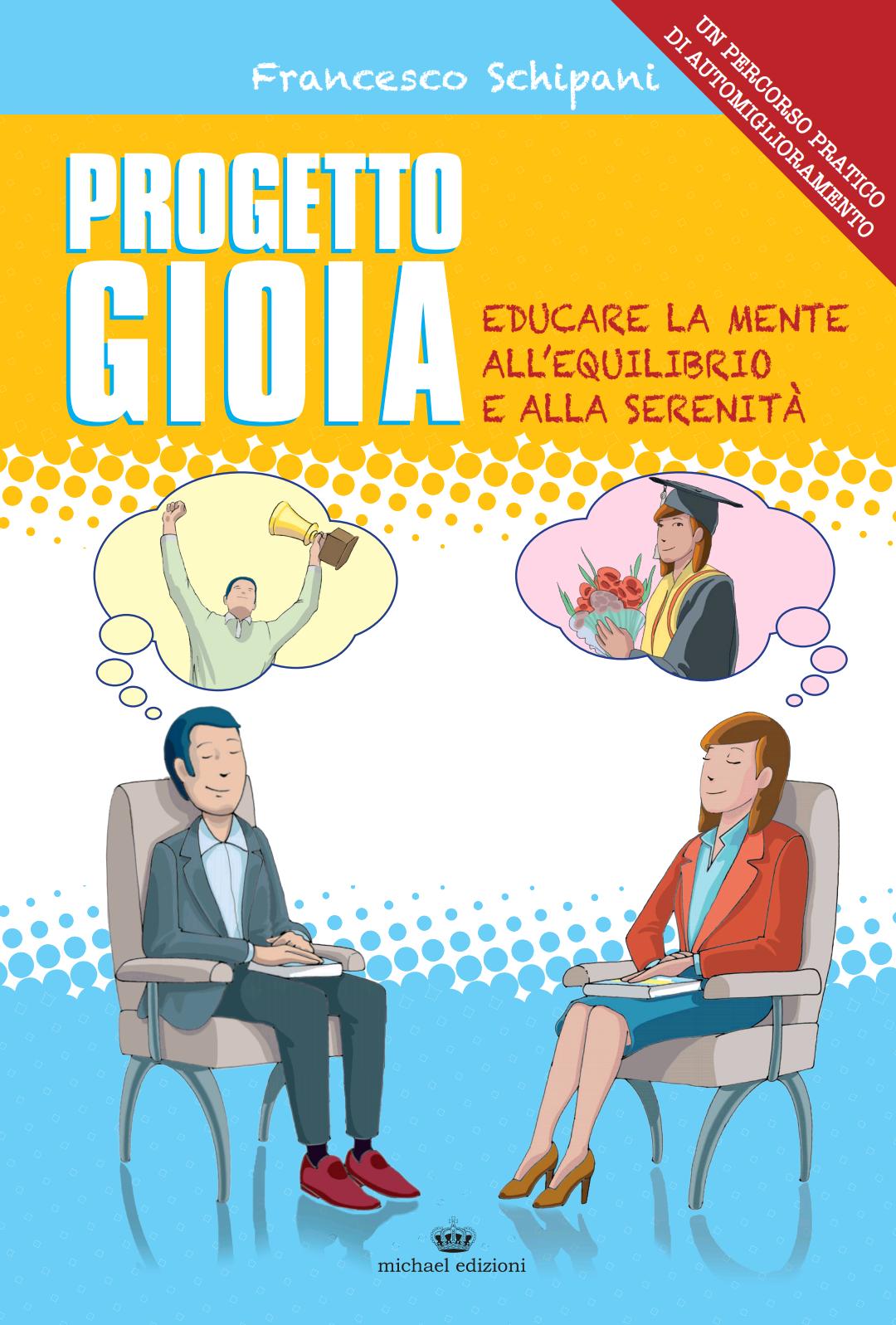 PROGETTO GIOIA (Michael Edizioni 2018)