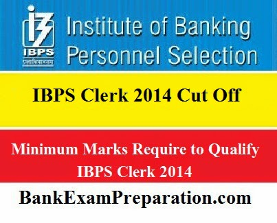 IBPS clerk 2014 cut off