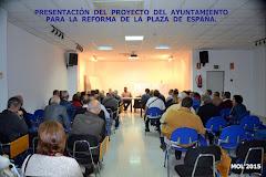 10.11.15 EXPOSICIÓN DEL PROYECTO DE REFORMA DE LA PLAZA DE ESPAÑA