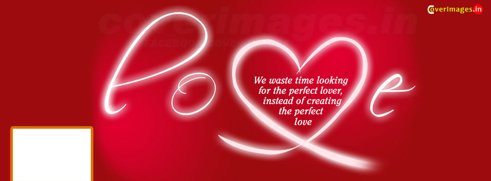 50 Most Beautiful Romantic Facebook cover page photos ~ 7CHIP
