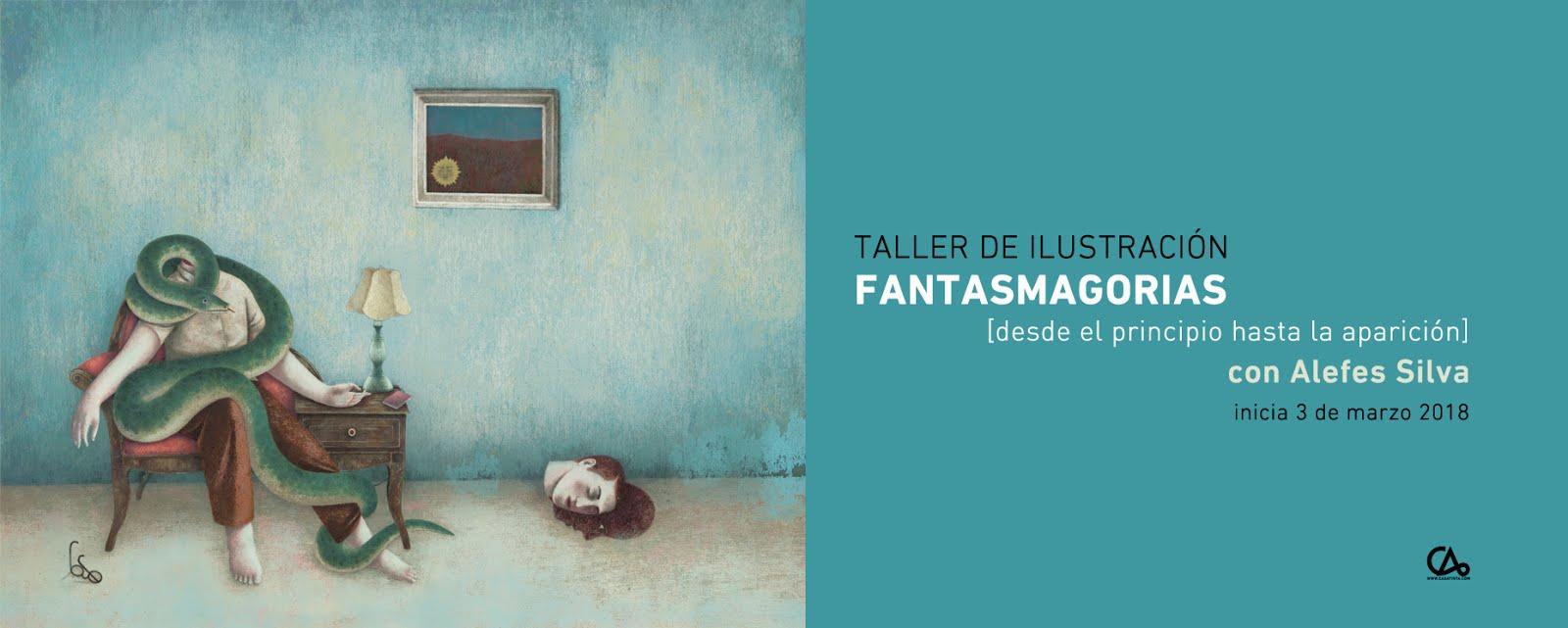 Taller de ilustración: FANTASMAGORIAS