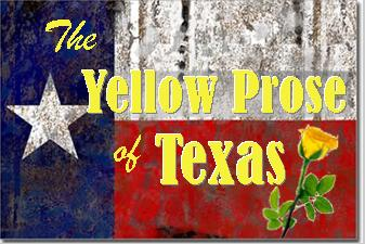 The Yellow Prose of Texas