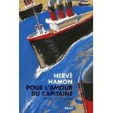 """Hervé Hamon """"Pour l'amour du capitaine"""""""