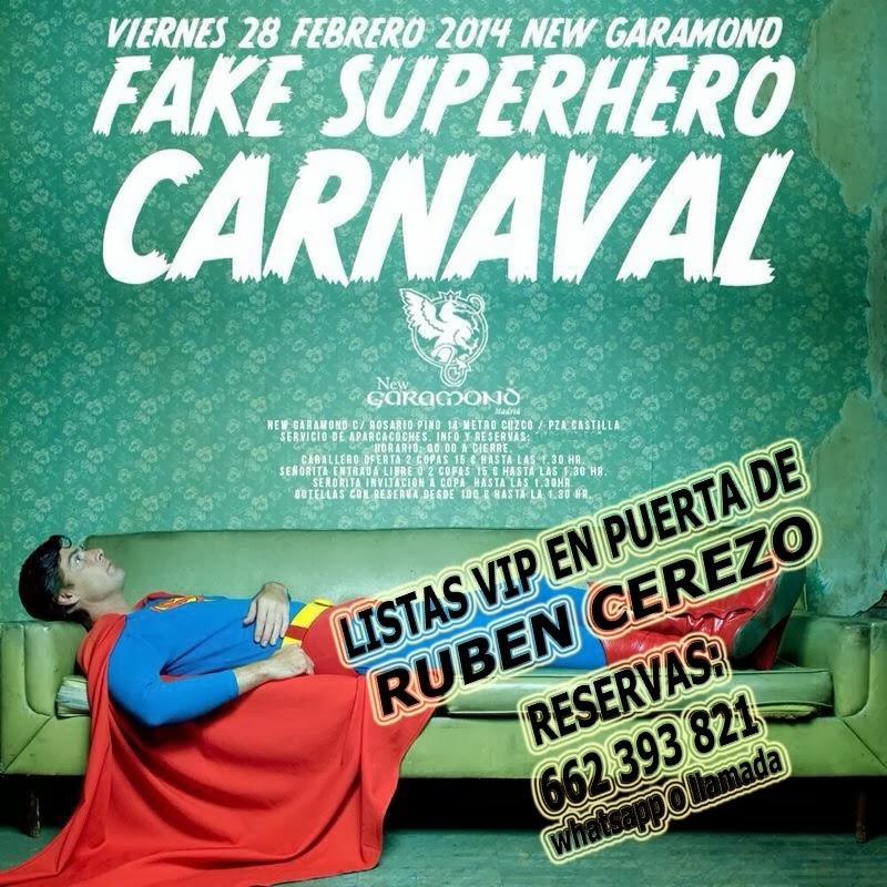 "LISTA NEW GARAMOND VIERNES, 28 DE FEBRERO:  YO SOY BOHEMIA - ""FAKE SUPERHERO CARNAVAL"""