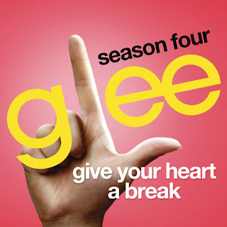 Glee Cast - Give Your Heart A Break